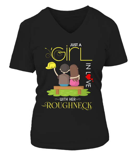 Just A Girl In Love With Her Roughneck Shirt - Giggle Rich - 13