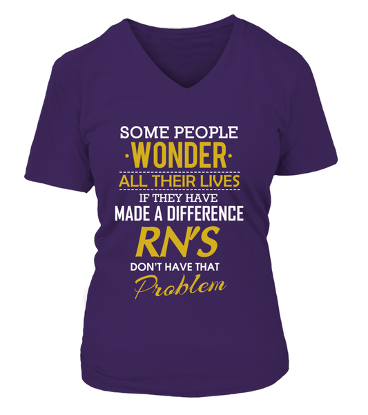 RN's Don't Have That Problem Shirt - Giggle Rich - 15