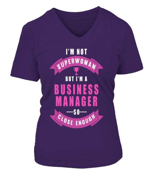 I'M Not Superwoman But I'M A Business Manager So Close Enough