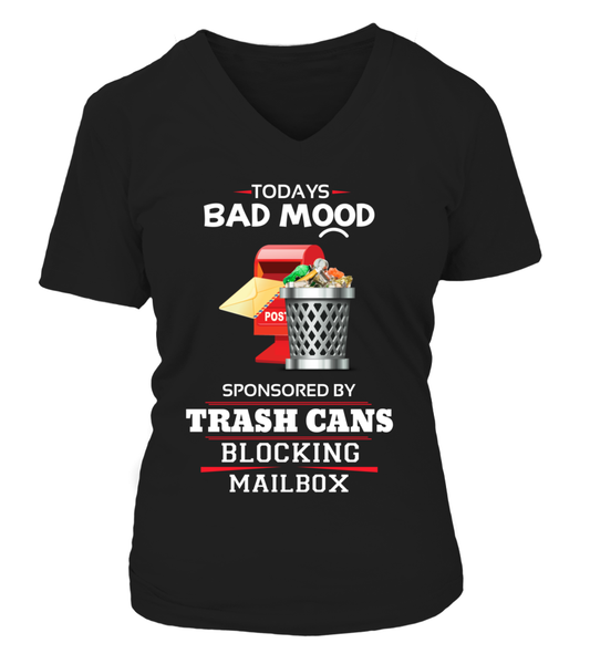 Today's Bad Mood Sponsored By Trash Cans Shirt - Giggle Rich - 17