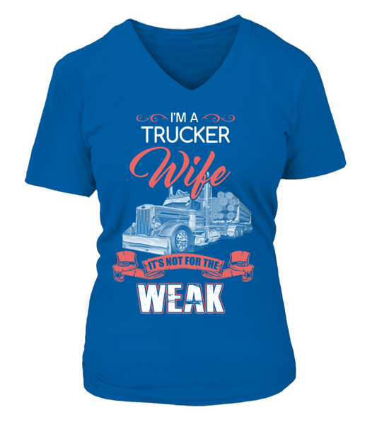 I'm Trucker Wife - It's Not For The Week Shirt - Giggle Rich - 18