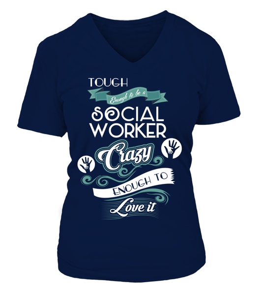 Tough Enough To Be A Social Worker Shirt - Giggle Rich - 17