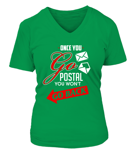 Once You Go Postal You Want Go Back Shirt - Giggle Rich - 25