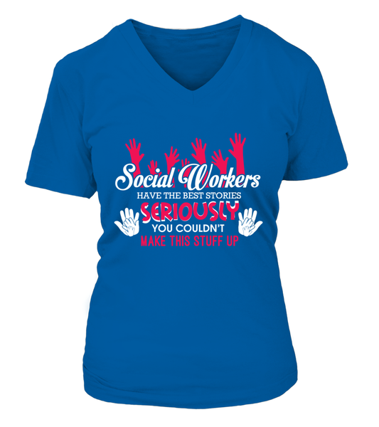 Social Workers Have The Best Stories Shirt - Giggle Rich - 17