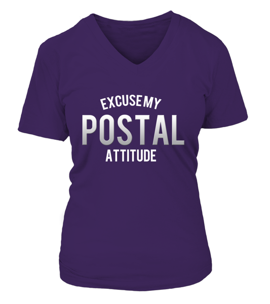 Excuse My Postal Attitude Shirt - Giggle Rich - 15