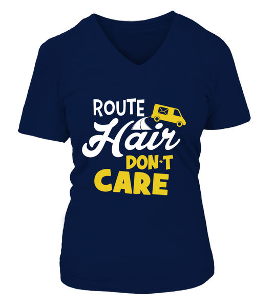 Route Hairs But Postal Workers Don't Care Shirt - Giggle Rich - 14