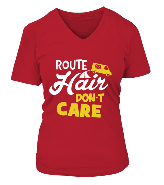 Route Hairs But Postal Workers Don't Care Shirt - Giggle Rich - 13