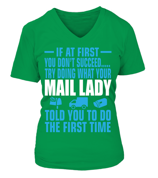 If At First Your Mail Lady Shirt - Giggle Rich - 12