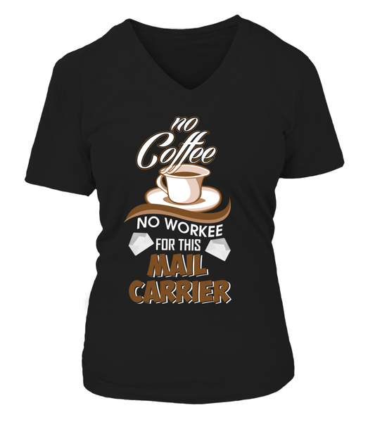 No Coffee For Mail Carrier Shirt - Giggle Rich - 11