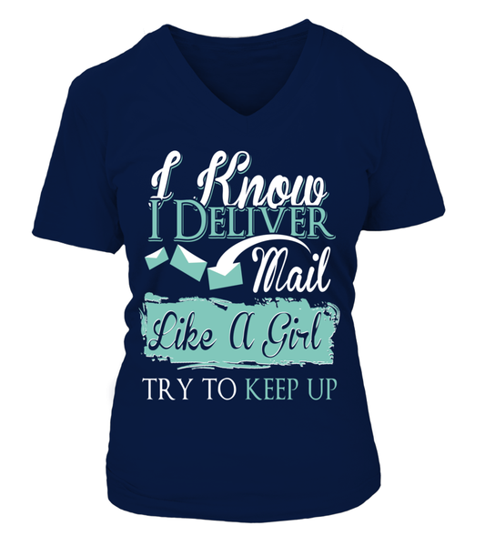 I Know I Deliver Mail Like A Girl Shirt - Giggle Rich - 16