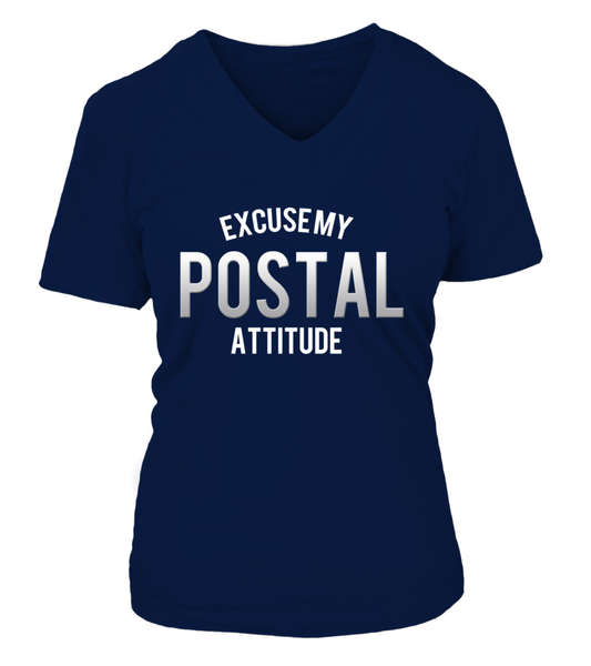 Excuse My Postal Attitude Shirt - Giggle Rich - 18