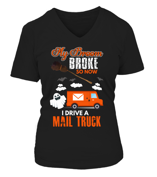 My Broom Broke So Now I Drive A Mail Truck Shirt - Giggle Rich - 13
