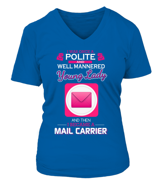 I Once Was Polite And Well Mannered Young Lady Shirt - Giggle Rich - 14