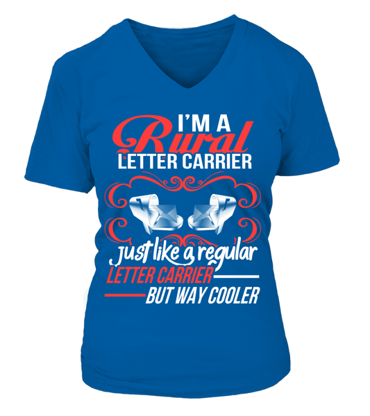Rural Letter Carrier - But Way Cooler Shirt - Giggle Rich - 18
