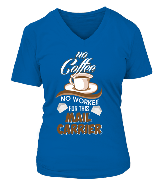 No Coffee For Mail Carrier Shirt - Giggle Rich - 15