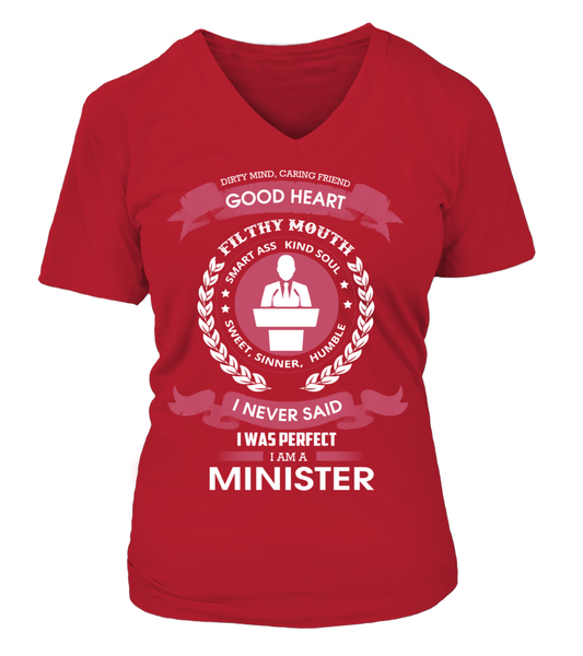 I Never Said I Was Perfect - I'm A Minister Shirt - Giggle Rich - 15