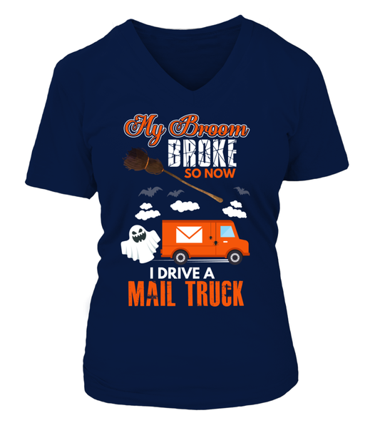 My Broom Broke So Now I Drive A Mail Truck Shirt - Giggle Rich - 14