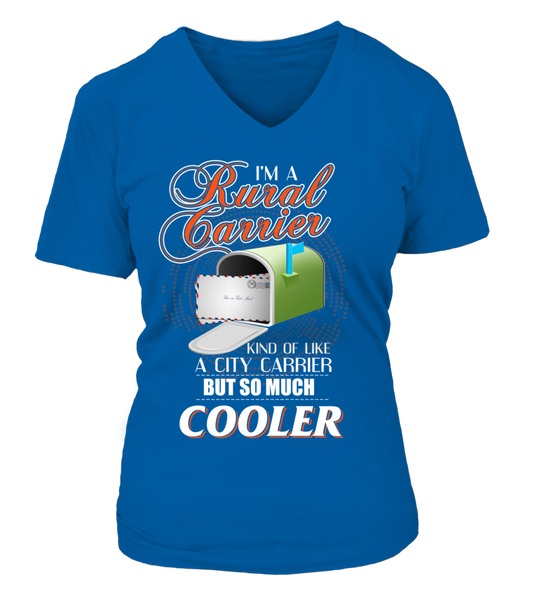 I'm A Rural Carrier But So Much Cooler Shirt - Giggle Rich - 16
