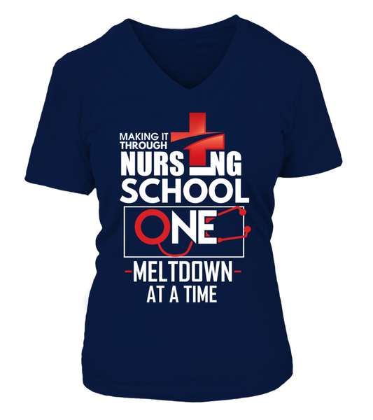 Nursing School One Meltdown At A Time Shirt - Giggle Rich - 16