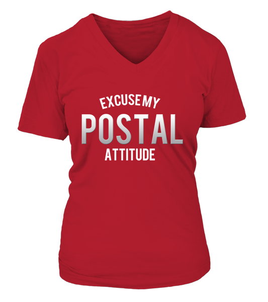 Excuse My Postal Attitude Shirt - Giggle Rich - 16