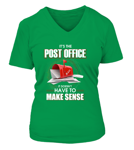 Post Office Doesn't Have To Make Sense Shirt - Giggle Rich - 17