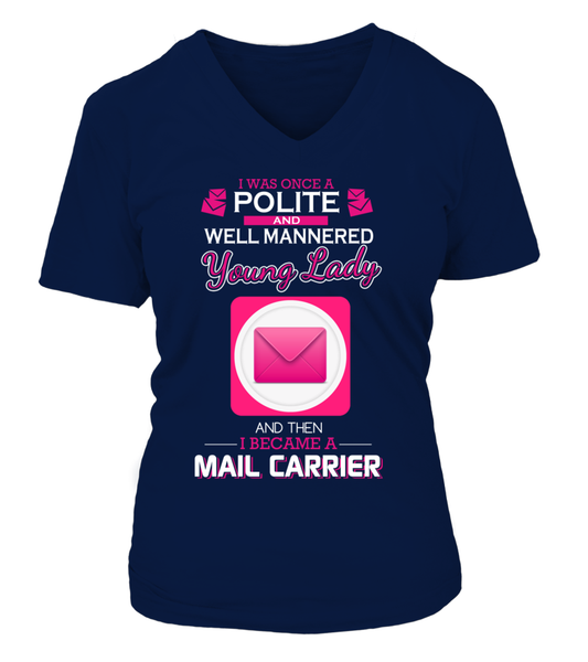I Once Was Polite And Well Mannered Young Lady Shirt - Giggle Rich - 11