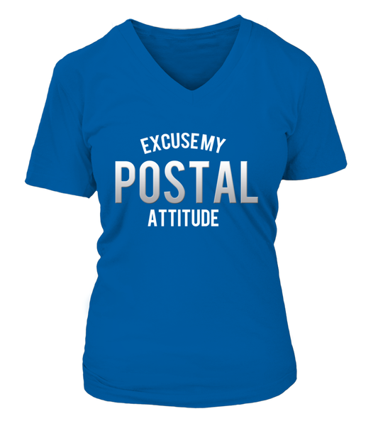Excuse My Postal Attitude Shirt - Giggle Rich - 17