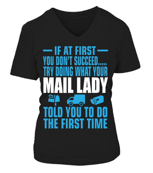 If At First Your Mail Lady Shirt - Giggle Rich - 15