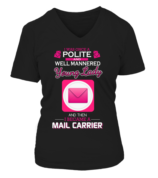 I Once Was Polite And Well Mannered Young Lady Shirt - Giggle Rich - 10