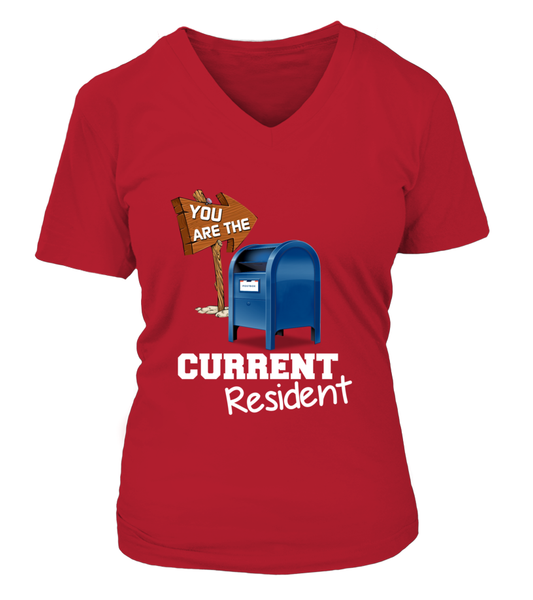 You Are The Current Resident - Postal Worker Shirt - Giggle Rich - 16