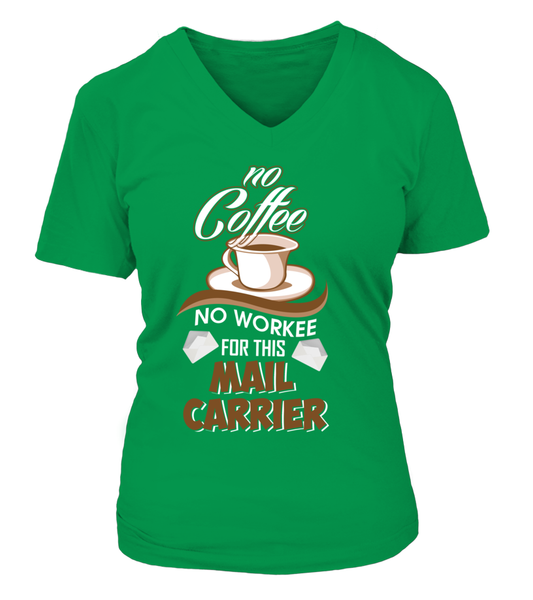 No Coffee For Mail Carrier Shirt - Giggle Rich - 14