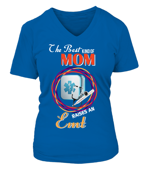 The Best Kind Of MOM Raises An EMT Shirt - Giggle Rich - 15