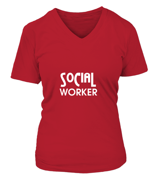 Social Worker - Our Job Is To Care About Others