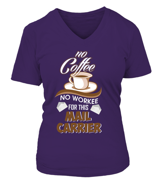 No Coffee For Mail Carrier Shirt - Giggle Rich - 13