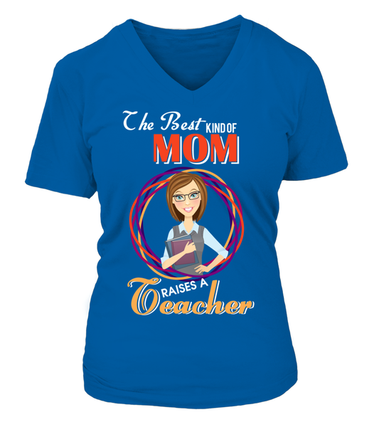 The Best Kind Of MOM Raises A Teacher Shirt - Giggle Rich - 15