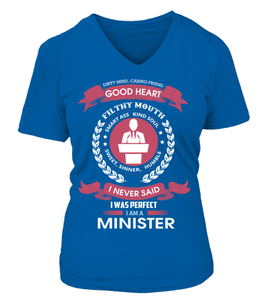 I Never Said I Was Perfect - I'm A Minister Shirt - Giggle Rich - 16