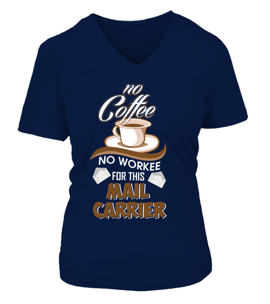 No Coffee For Mail Carrier Shirt - Giggle Rich - 12