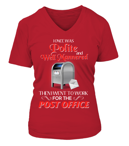 I Once Was Polite And Well Mannered - Postal Worker Shirt - Giggle Rich - 15