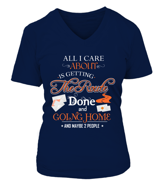 ALL I CARE ABOUT IS DELIVER MAIL AND GOING HOME Shirt - Giggle Rich - 14