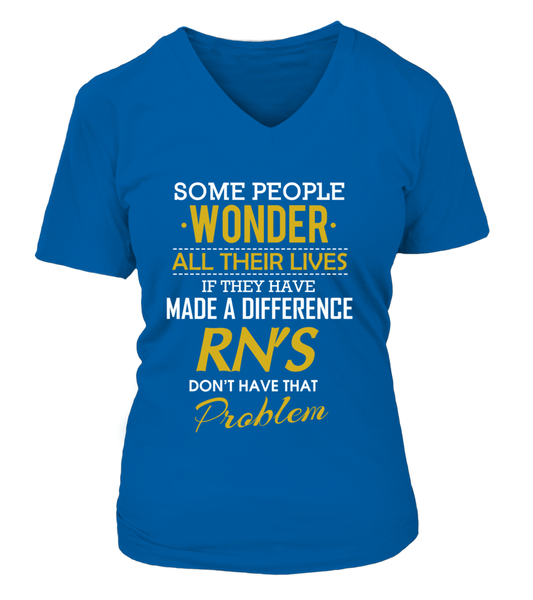 RN's Don't Have That Problem Shirt - Giggle Rich - 17
