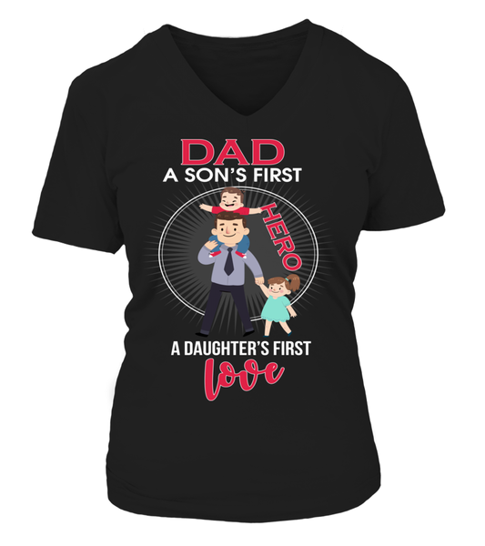 Dad A Son's First Hero, A Daughter's First Love