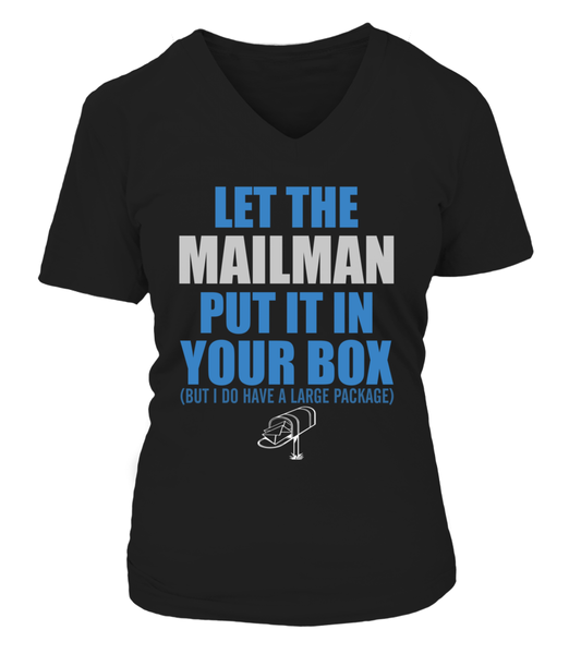 Let The Mailman Put In Your Box