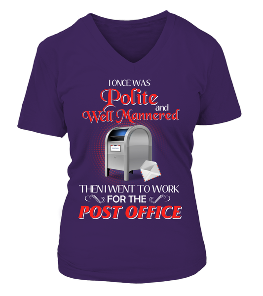 I Once Was Polite And Well Mannered - Postal Worker Shirt - Giggle Rich - 14