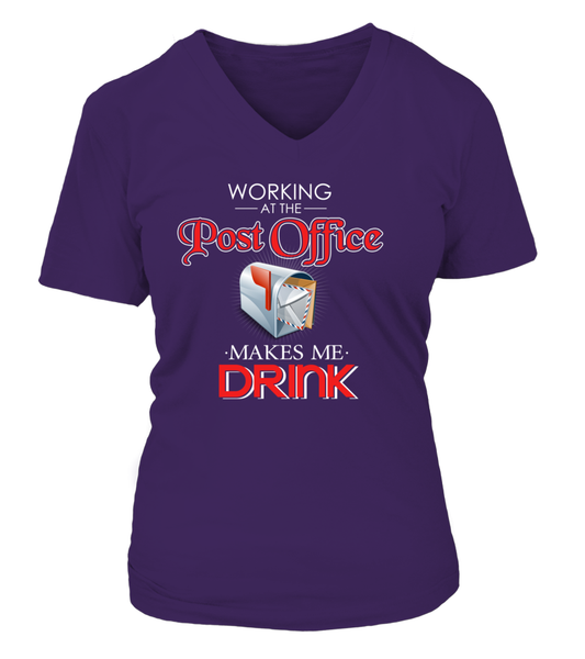 Working At The Post Office Makes Me Drink Shirt - Giggle Rich - 27