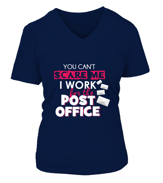You Can't Scare Me, I Work For The Post Office Shirt - Giggle Rich - 12