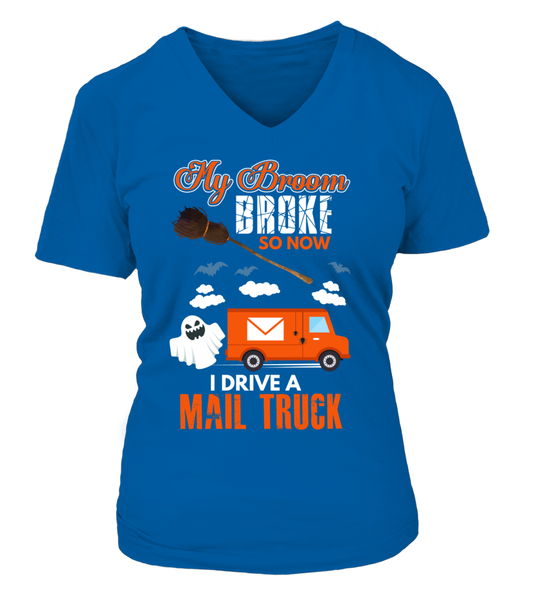 My Broom Broke So Now I Drive A Mail Truck Shirt - Giggle Rich - 16