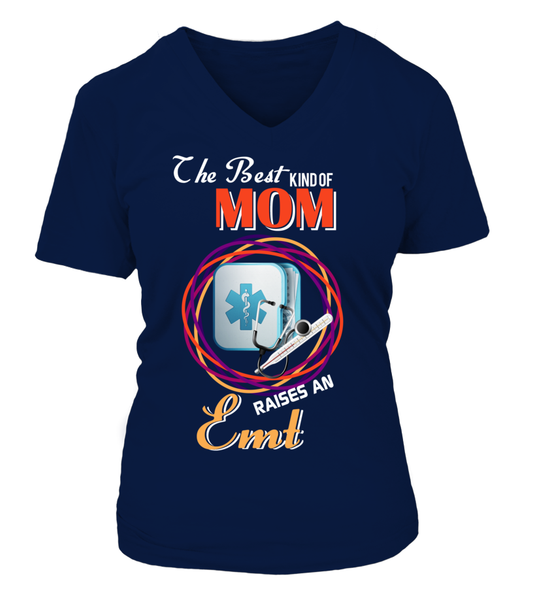 The Best Kind Of MOM Raises An EMT Shirt - Giggle Rich - 16