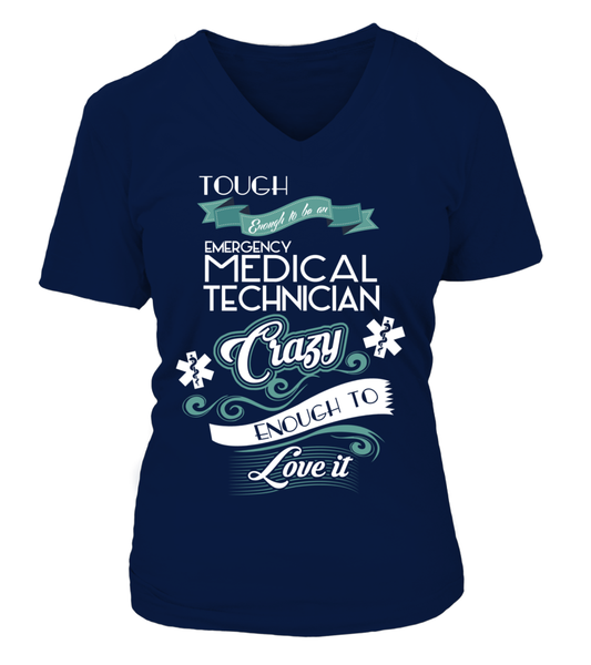 Tough Enough To Be An Emergency Medical Technician Shirt - Giggle Rich - 17