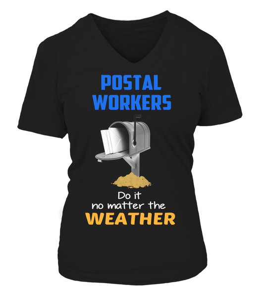 Postal Workers Do It No Matter The Weather Shirt - Giggle Rich - 7