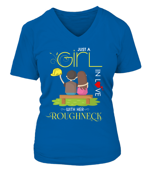 Just A Girl In Love With Her Roughneck Shirt - Giggle Rich - 16